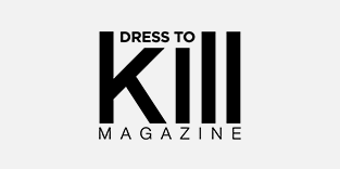 Dress to Kill Magazine